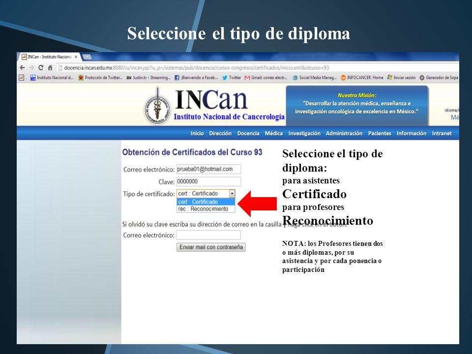 De clic en Obtener Diploma Y espere unos segundos Seleccionado Certificado