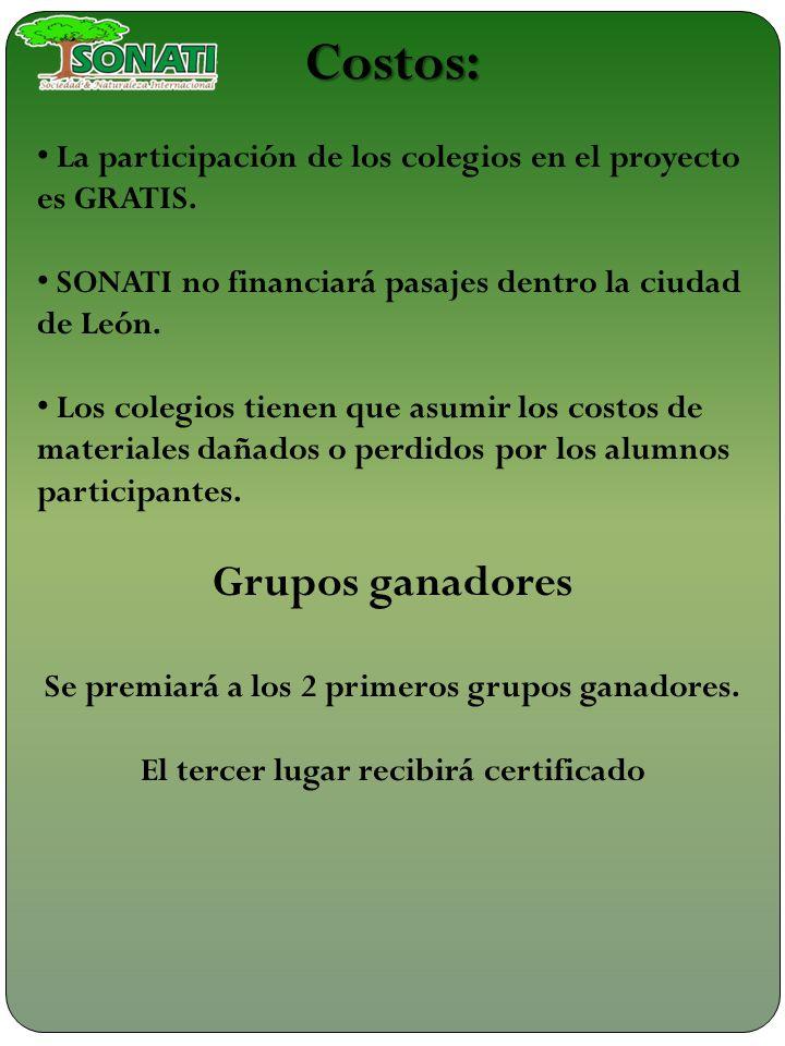 Costos: La participación de los colegios en el proyecto es GRATIS. SONATI no financiará pasajes dentro la ciudad de León. Los colegios tienen que asum