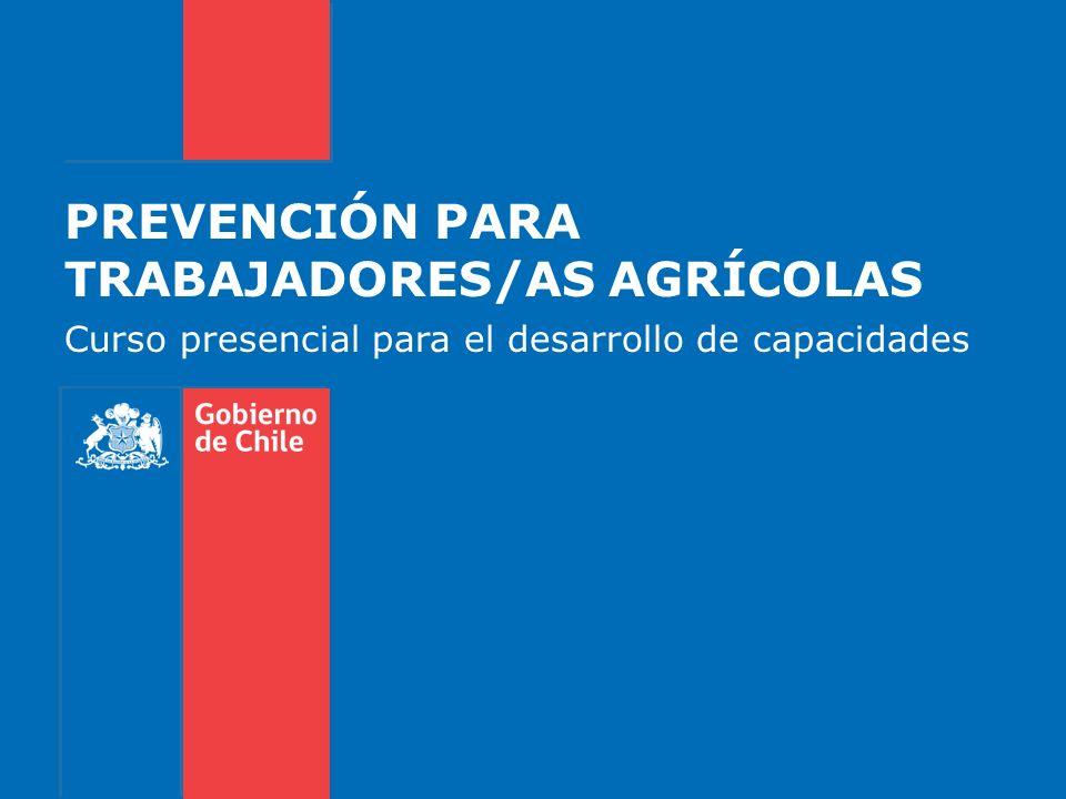 PREVENCIÓN PARA TRABAJADORES/AS AGRÍCOLAS Curso presencial para el desarrollo de capacidades