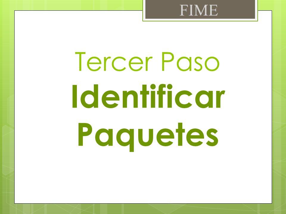 Ingresar a la pagina En ella se mostrara una lista detallada de los paquetes disponibles para tu Primer Semestre Tercer Paso Identificar Paquetes 3w.fime.uanl.mx