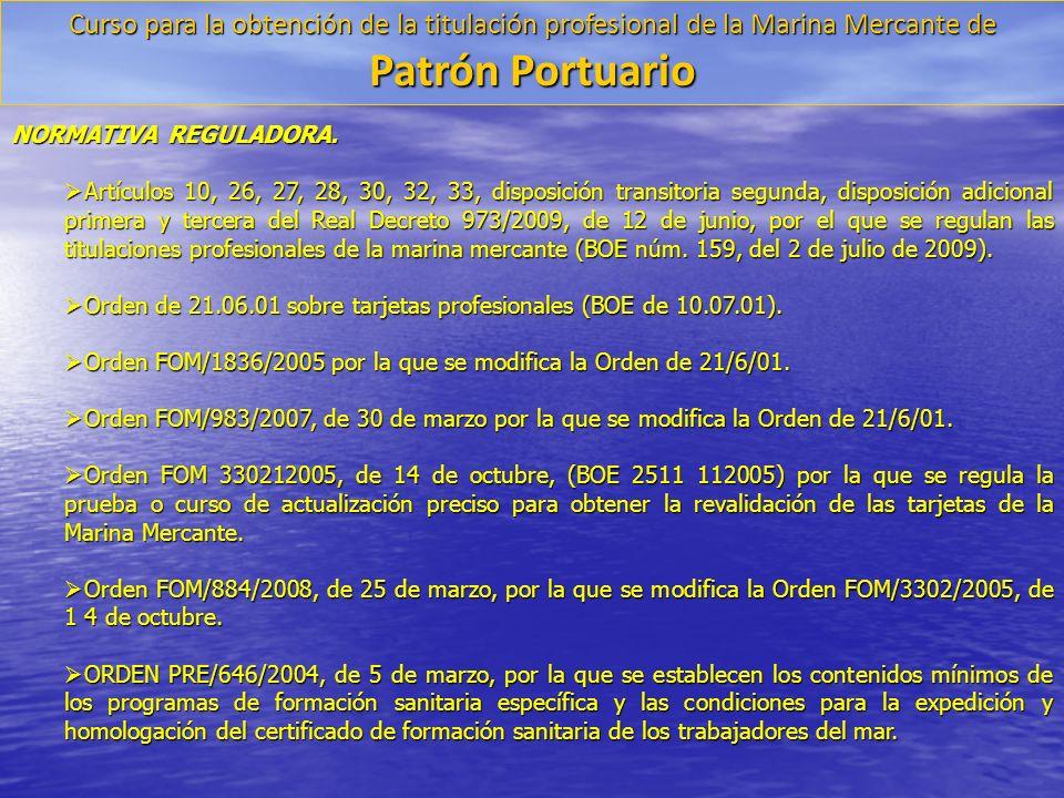 Los requisitos para la obtención y las atribuciones del título profesional de patrón portuario son los siguientes: 1.