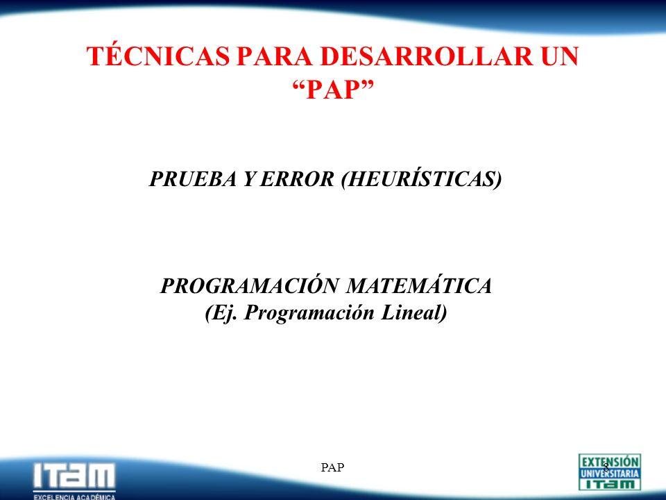 PAP7 EJEMPLO 1 (Cont.) Unidades Agregadas: Las unidades deben ser:
