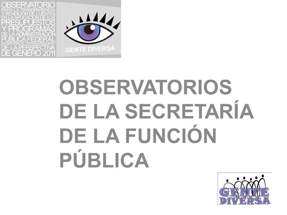 OBSERVATORIOS DE LA SECRETARÍA DE LA FUNCIÓN PÚBLICA