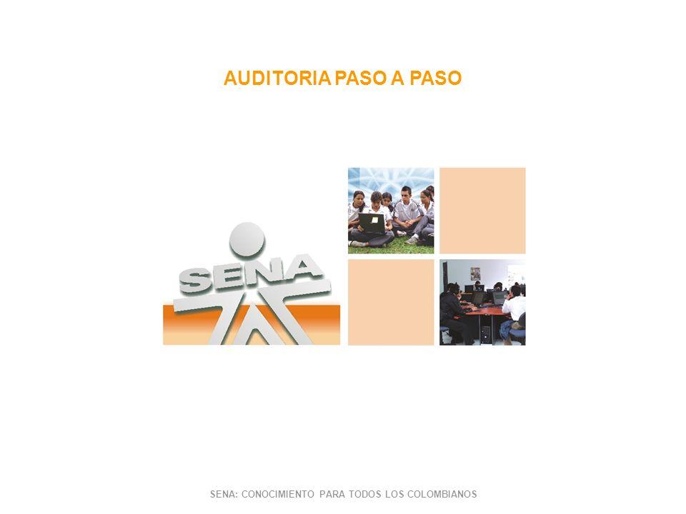 AUDITORIA PASO A PASO SENA: CONOCIMIENTO PARA TODOS LOS COLOMBIANOS