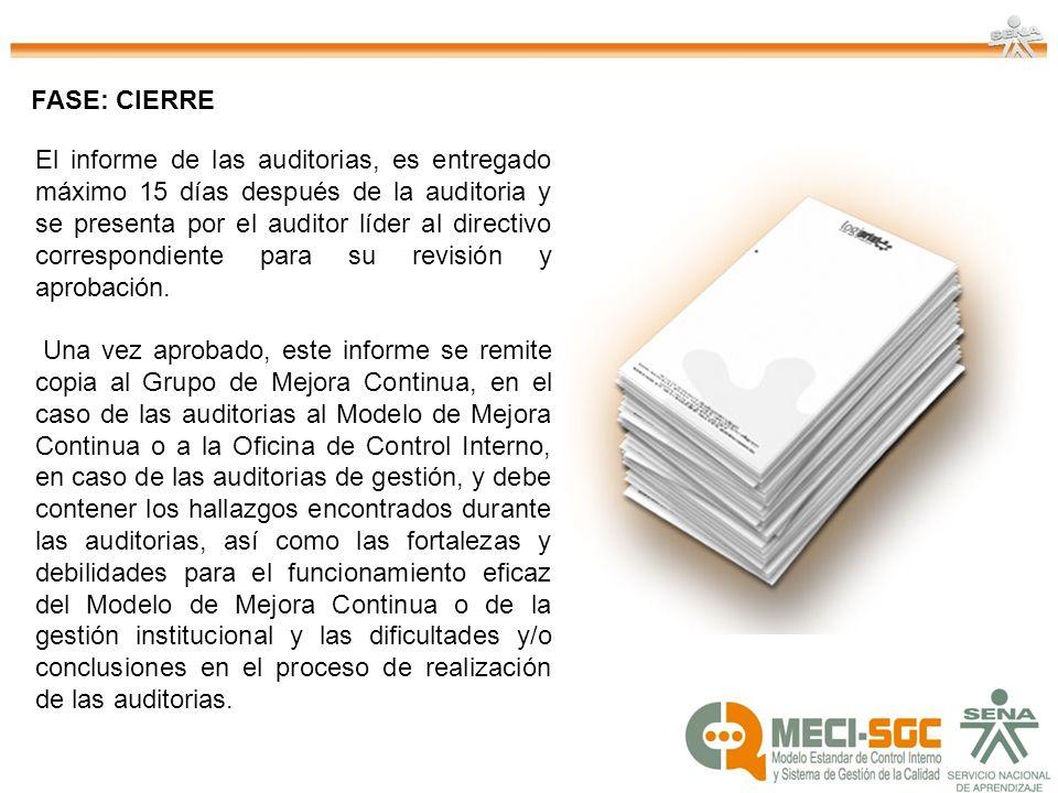 El informe de las auditorias, es entregado máximo 15 días después de la auditoria y se presenta por el auditor líder al directivo correspondiente para