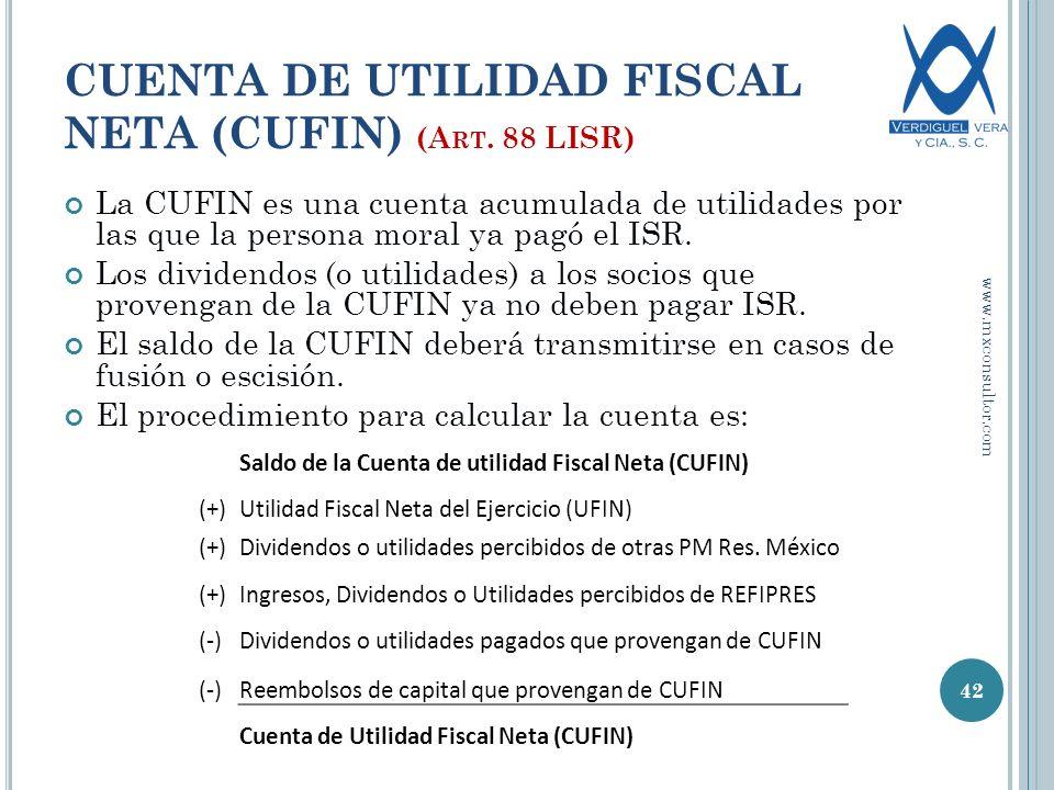 CUENTA DE UTILIDAD FISCAL NETA (CUFIN) (A RT.