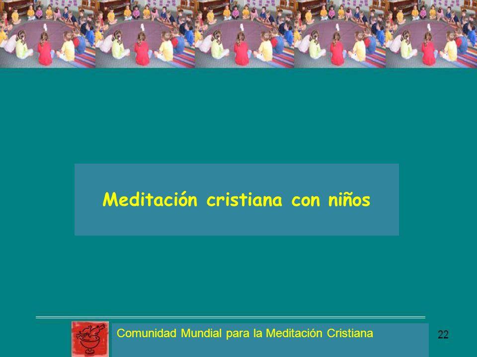 Meditación cristiana con niños Comunidad Mundial para la Meditación Cristiana