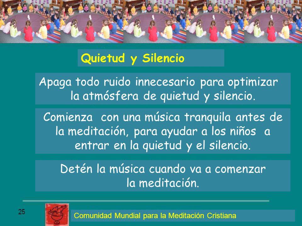 Quietud y Silencio Apaga todo ruido innecesario para optimizar la atmósfera de quietud y silencio. Comienza con una música tranquila antes de la medit
