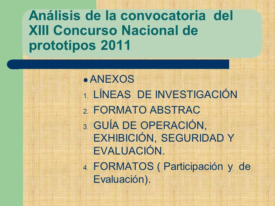 Análisis de la convocatoria del XIII Concurso Nacional de prototipos 2011 ANEXOS 1.