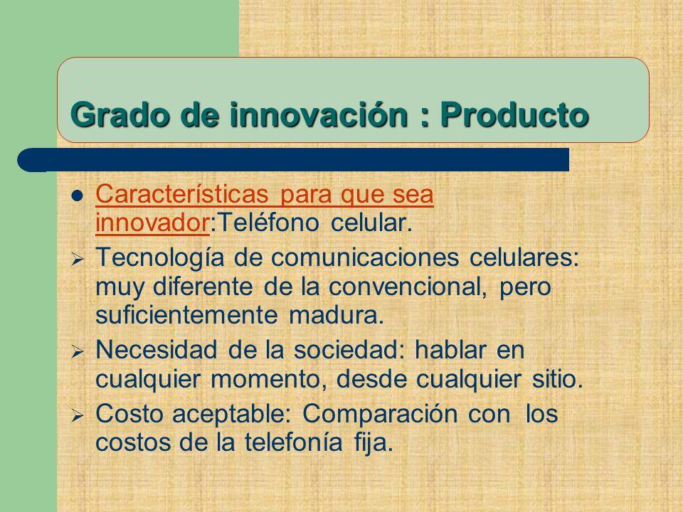 Características para que sea innovador:Teléfono celular.