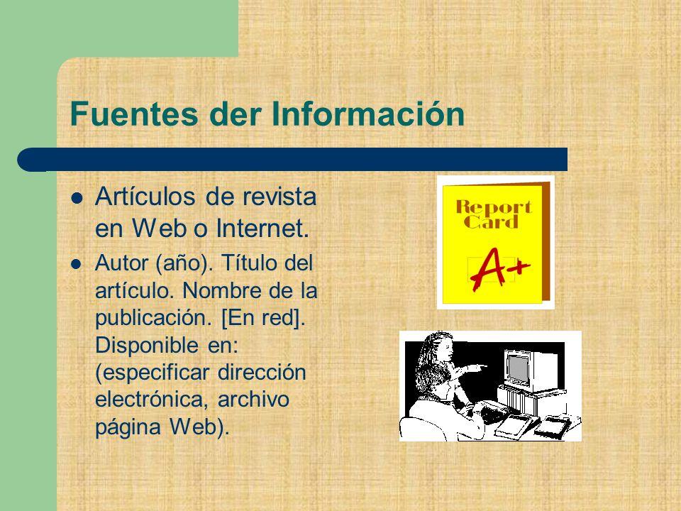 Artículos de revista en Web o Internet.Autor (año).
