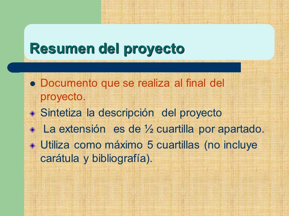 Documento que se realiza al final del proyecto.