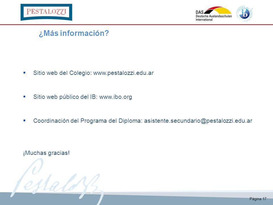Página 17 ¿Más información? Sitio web del Colegio: www.pestalozzi.edu.ar Sitio web público del IB: www.ibo.org Coordinación del Programa del Diploma: