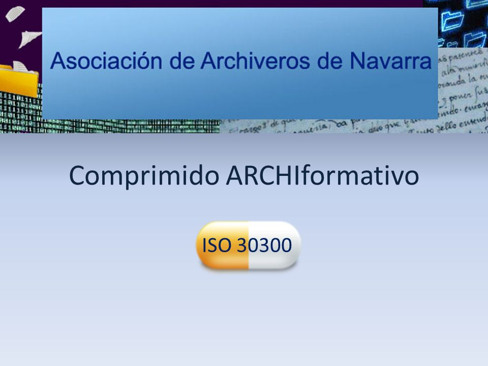 Comprimido ARCHIformativo ISO 30300