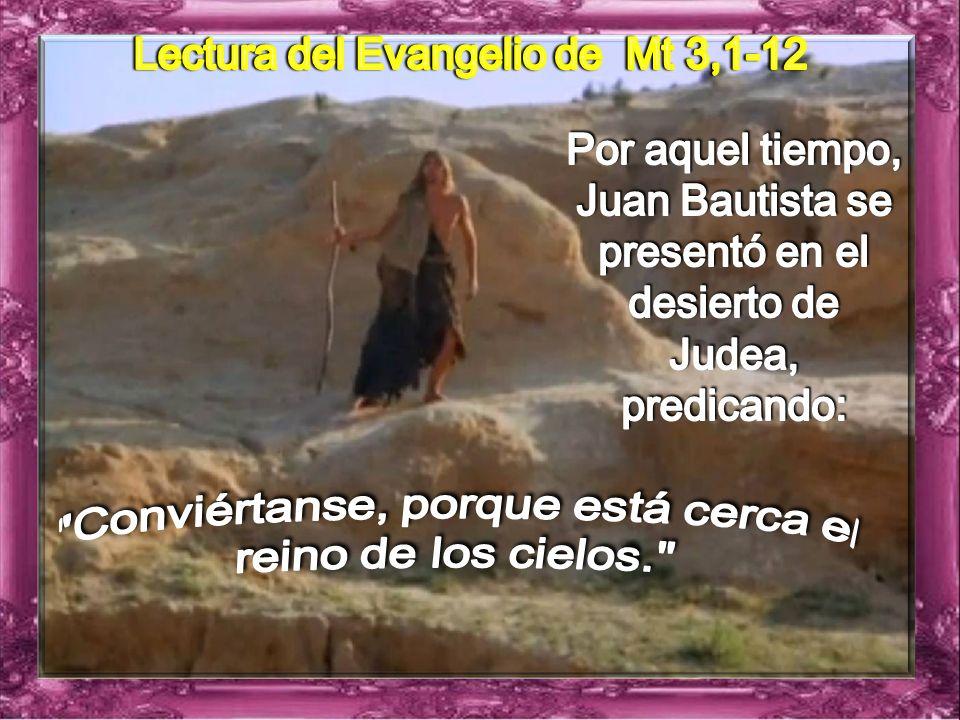 Motivación : I. LECTIO Mateo 3, 1-12 ¿Qué dice el texto? – Mateo 3, 1-12