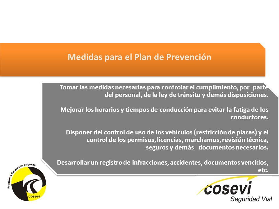 Tomar las medidas necesarias para controlar el cumplimiento, por parte del personal, de la ley de tránsito y demás disposiciones. Mejorar los horarios