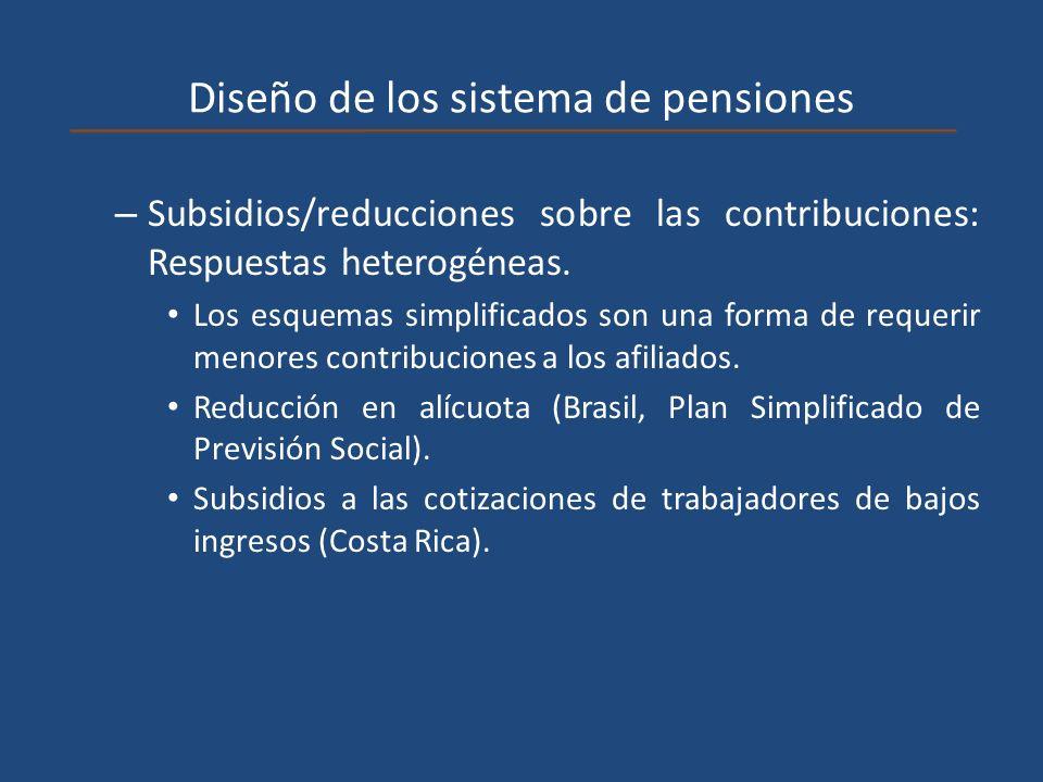 Diseño de los sistema de pensiones – Subsidios/reducciones sobre las contribuciones: Respuestas heterogéneas. Los esquemas simplificados son una forma