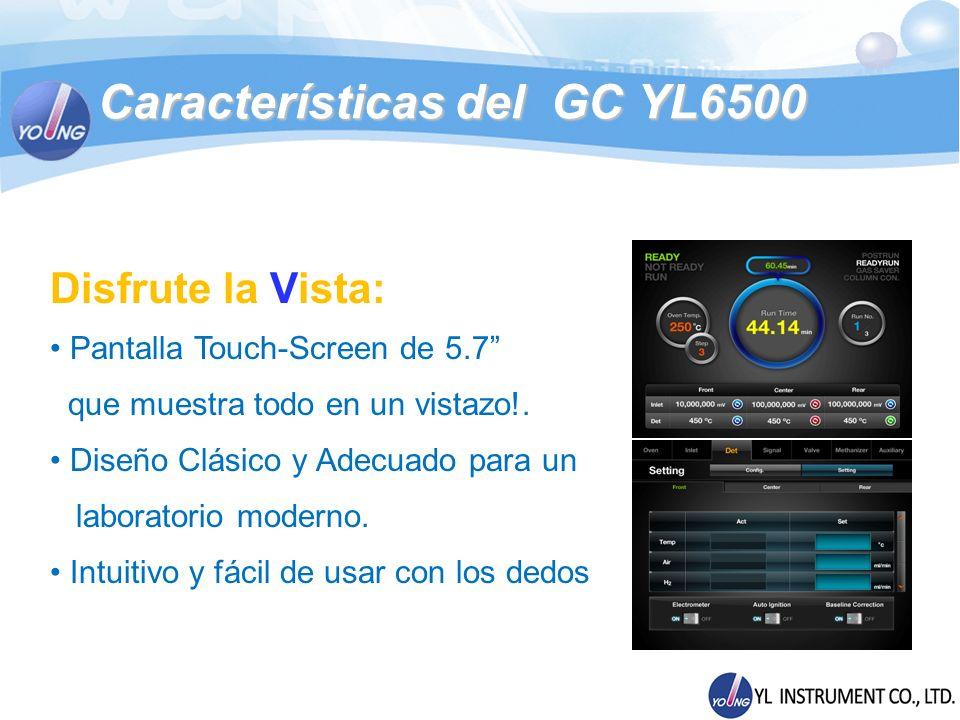 Módulos del GC YL6500 Excepcional Sensibilidad en Detectores Detector de Conductividad Térmica (TCD) - Temperatura Máxima de Operación: 400 - Celda de Flujo con 4 Filamentos de Rhenio-Tungsteno - Ajuste de Temperatura: 1 - Protección de Filamento - MDL (Limite de Detección) : 2.5 ng/ml - Micro-celda (Opcional) : μTCD (MDL < 400 pg/ml) - Frecuencia de Adquisición de Datos: 200 Hz