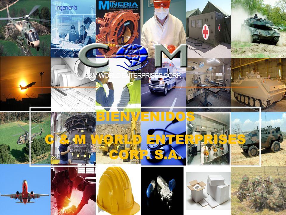 BIENVENIDOS C & M WORLD ENTERPRISES CORP. S.A.