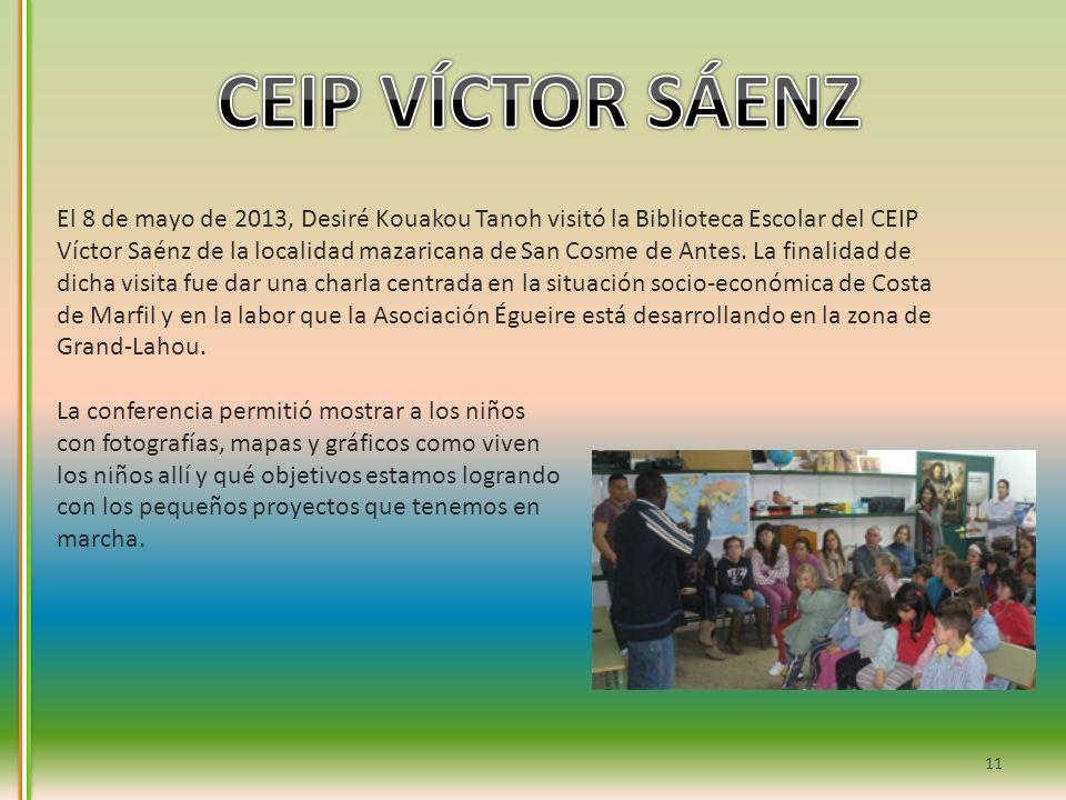 El 8 de mayo de 2013, Desiré Kouakou Tanoh visitó la Biblioteca Escolar del CEIP Víctor Saénz de la localidad mazaricana de San Cosme de Antes. La fin