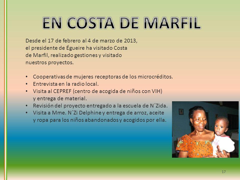 Desde el 17 de febrero al 4 de marzo de 2013, el presidente de Égueire ha visitado Costa de Marfil, realizado gestiones y visitado nuestros proyectos.