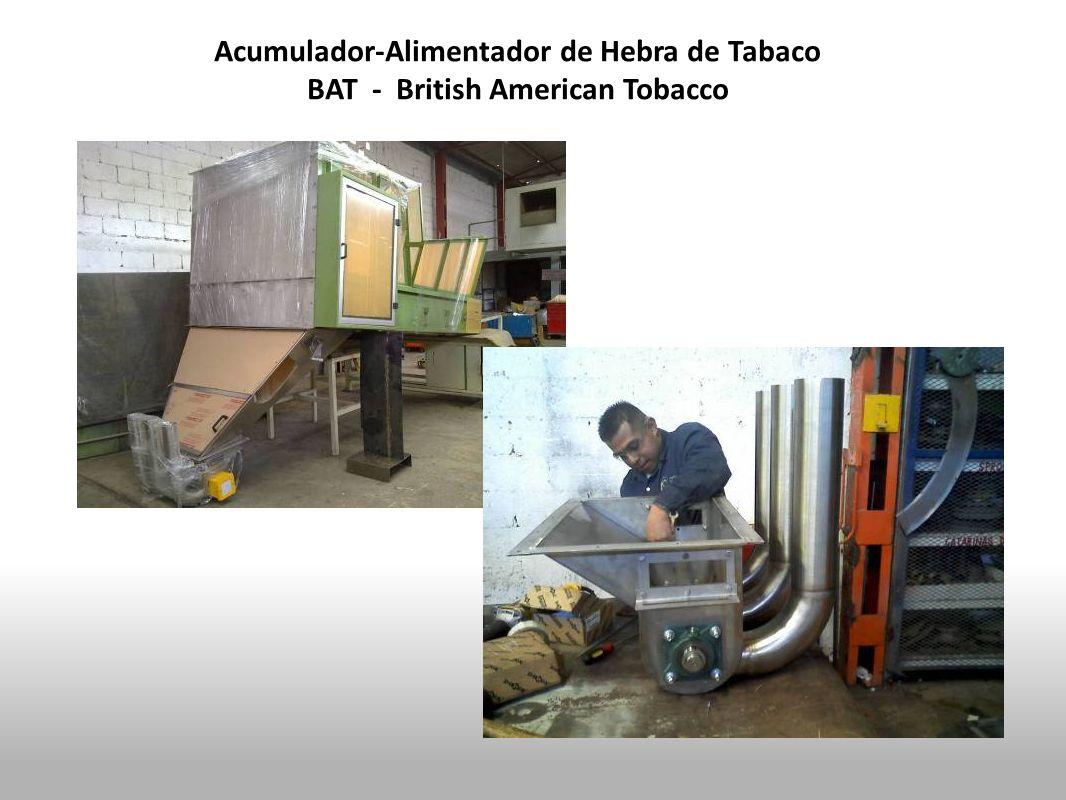 Acumulador-Alimentador de Hebra de Tabaco BAT - British American Tobacco