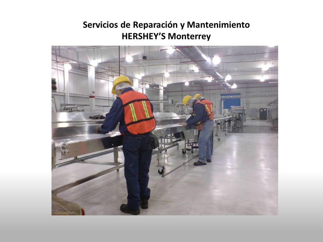 Servicios de Reparación y Mantenimiento HERSHEYS Monterrey