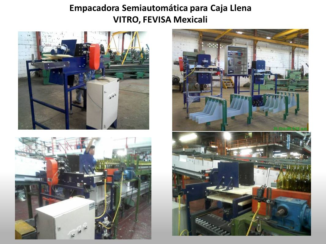 Empacadora Semiautomática para Caja Llena VITRO, FEVISA Mexicali