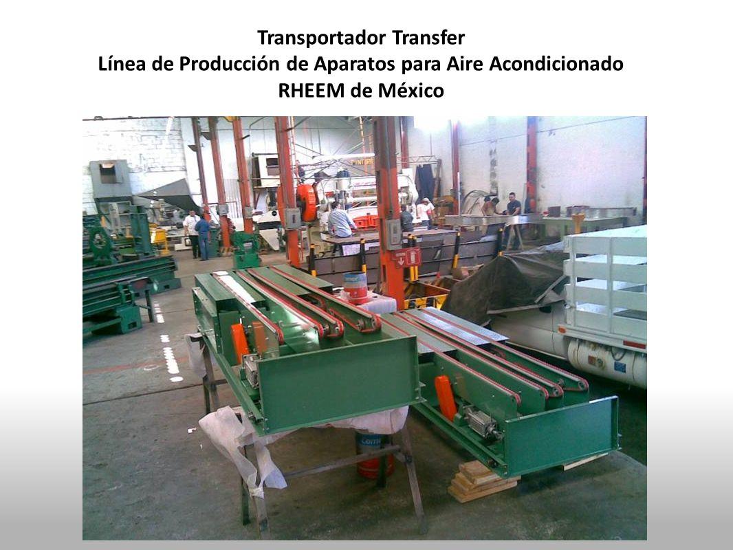 Transportador Transfer Línea de Producción de Aparatos para Aire Acondicionado RHEEM de México