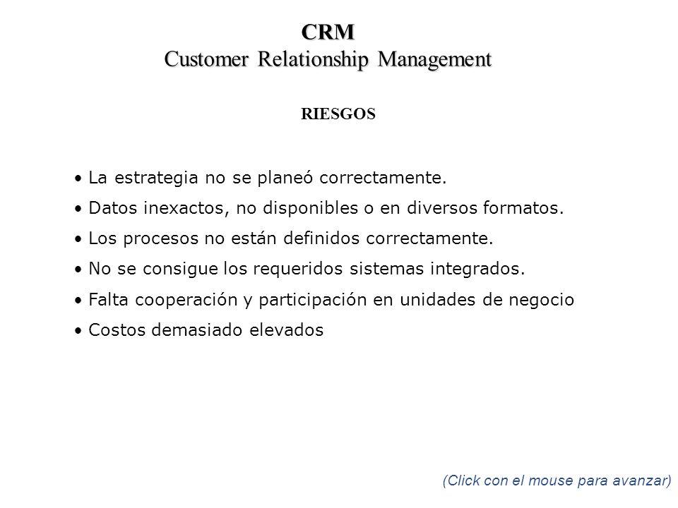 RIESGOS La estrategia no se planeó correctamente. Datos inexactos, no disponibles o en diversos formatos. Los procesos no están definidos correctament