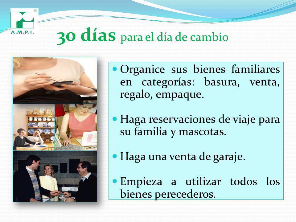 30 días para el día de cambio Organice sus bienes familiares en categorías: basura, venta, regalo, empaque.