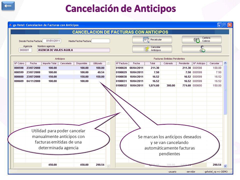 Utilidad para poder cancelar manualmente anticipos con facturas emitidas de una determinada agencia Se marcan los anticipos deseados y se van cancelan