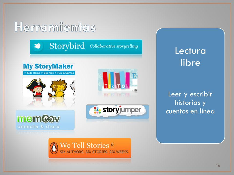 16 Lectura libre Leer y escribir historias y cuentos en línea