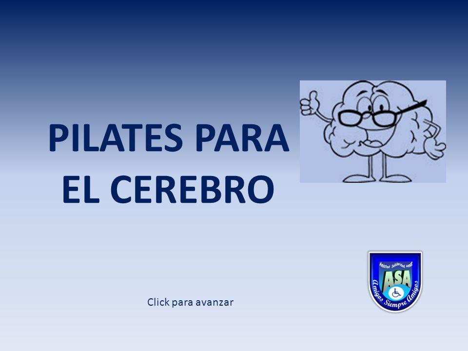 PILATES PARA EL CEREBRO Click para avanzar