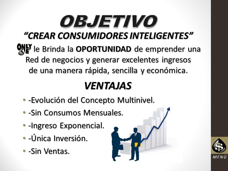CREAR CONSUMIDORES INTELIGENTES le Brinda la OPORTUNIDAD de emprender una Red de negocios y generar excelentes ingresos de una manera rápida, sencilla y económica.