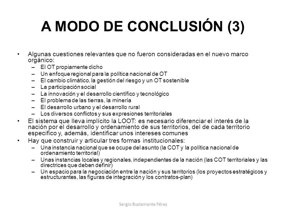 A MODO DE CONCLUSIÓN (3) Algunas cuestiones relevantes que no fueron consideradas en el nuevo marco orgánico: –El OT propiamente dicho –Un enfoque reg