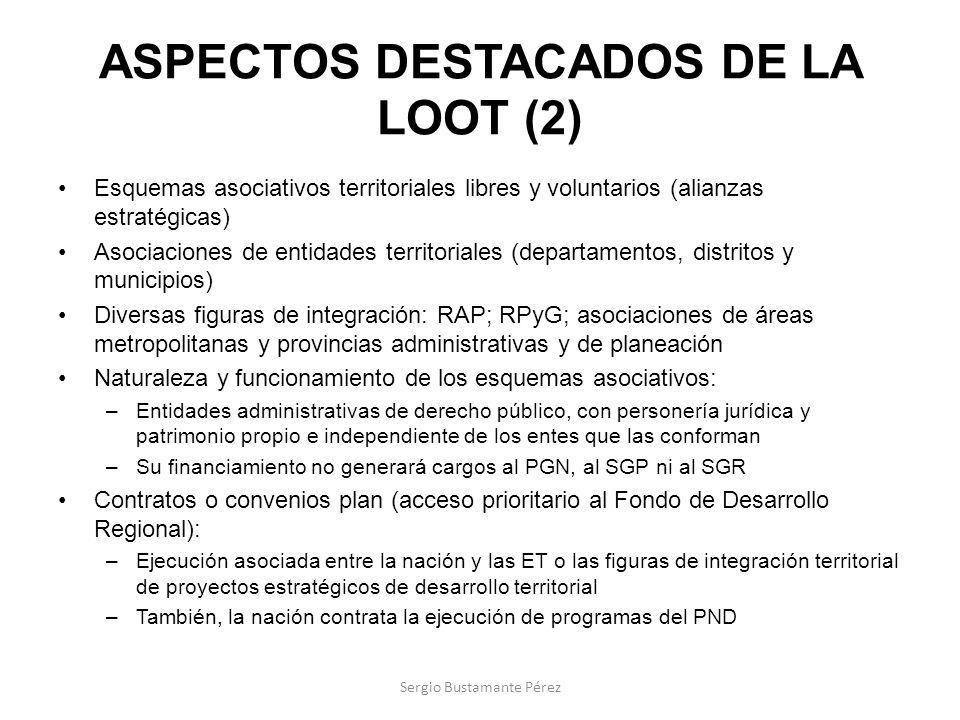 ASPECTOS DESTACADOS DE LA LOOT (2) Esquemas asociativos territoriales libres y voluntarios (alianzas estratégicas) Asociaciones de entidades territori
