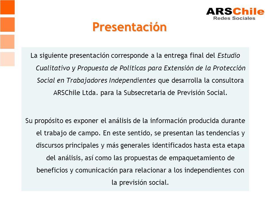 La siguiente presentación corresponde a la entrega final del Estudio Cualitativo y Propuesta de Políticas para Extensión de la Protección Social en Trabajadores Independientes que desarrolla la consultora ARSChile Ltda.