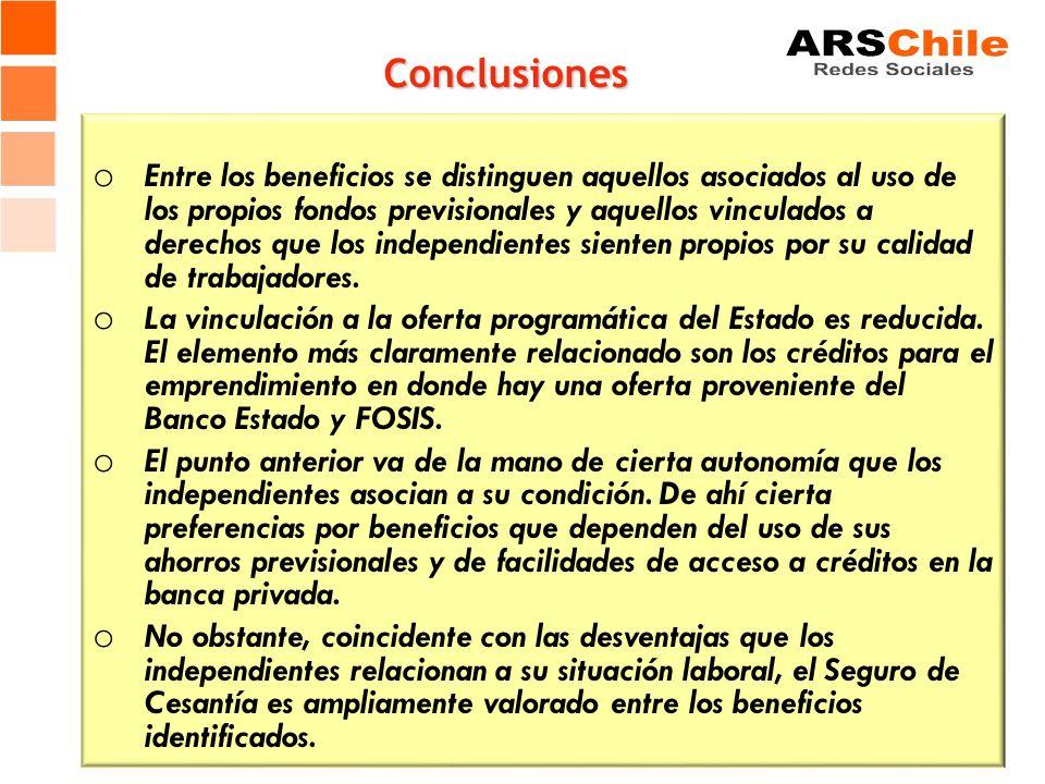 Conclusiones o Entre los beneficios se distinguen aquellos asociados al uso de los propios fondos previsionales y aquellos vinculados a derechos que l