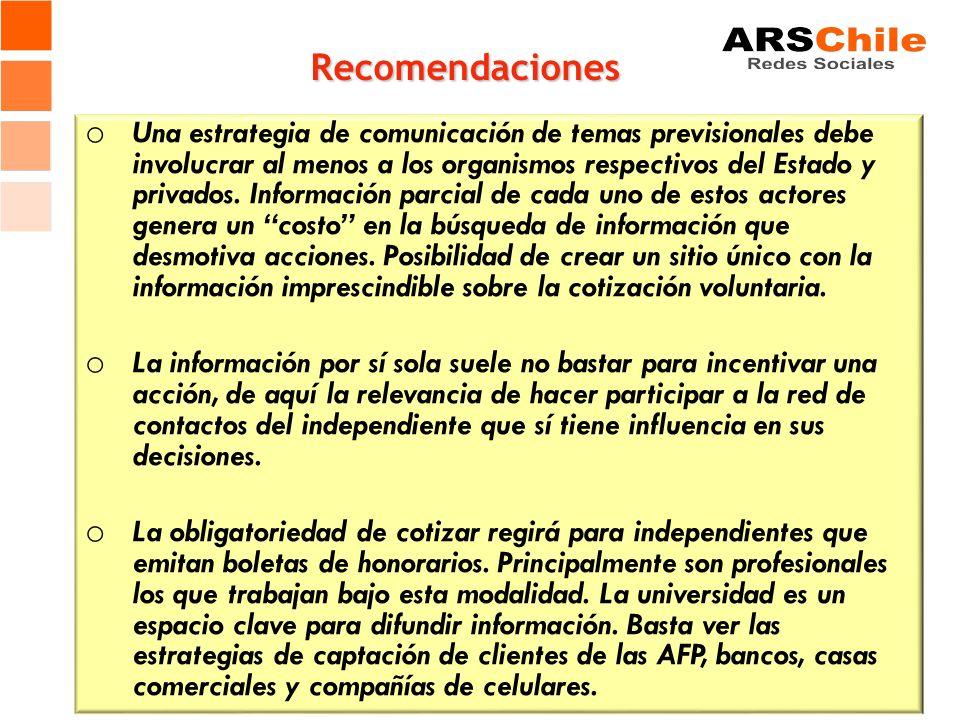 Recomendaciones o Una estrategia de comunicación de temas previsionales debe involucrar al menos a los organismos respectivos del Estado y privados.