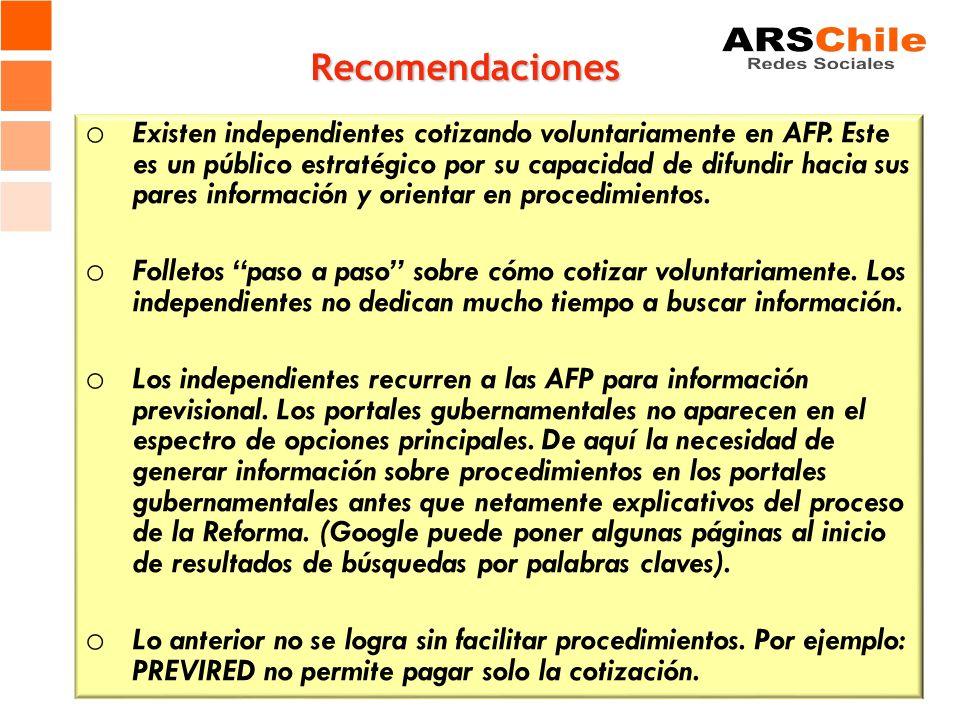 Recomendaciones o Existen independientes cotizando voluntariamente en AFP. Este es un público estratégico por su capacidad de difundir hacia sus pares