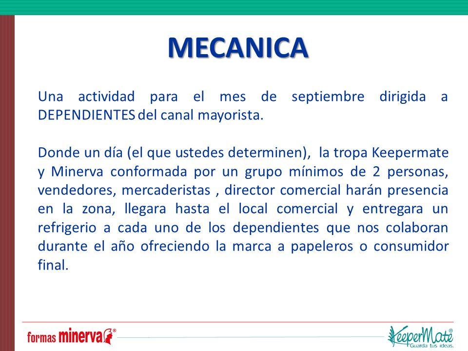 MECANICA Una actividad para el mes de septiembre dirigida a DEPENDIENTES del canal mayorista. Donde un día (el que ustedes determinen), la tropa Keepe