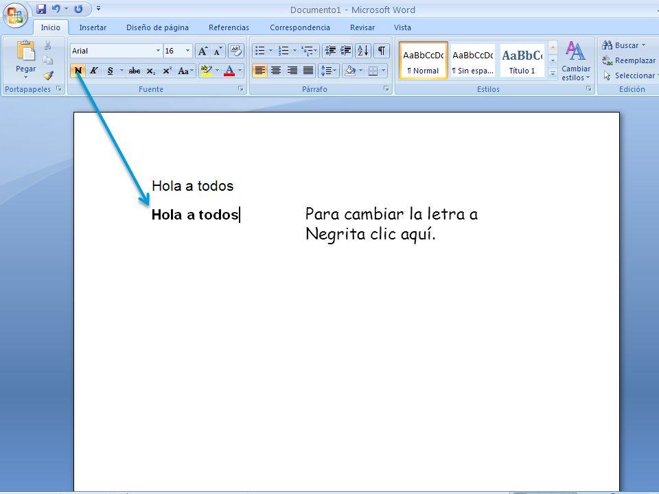 Para cambiar la letra a Negrita clic aquí.
