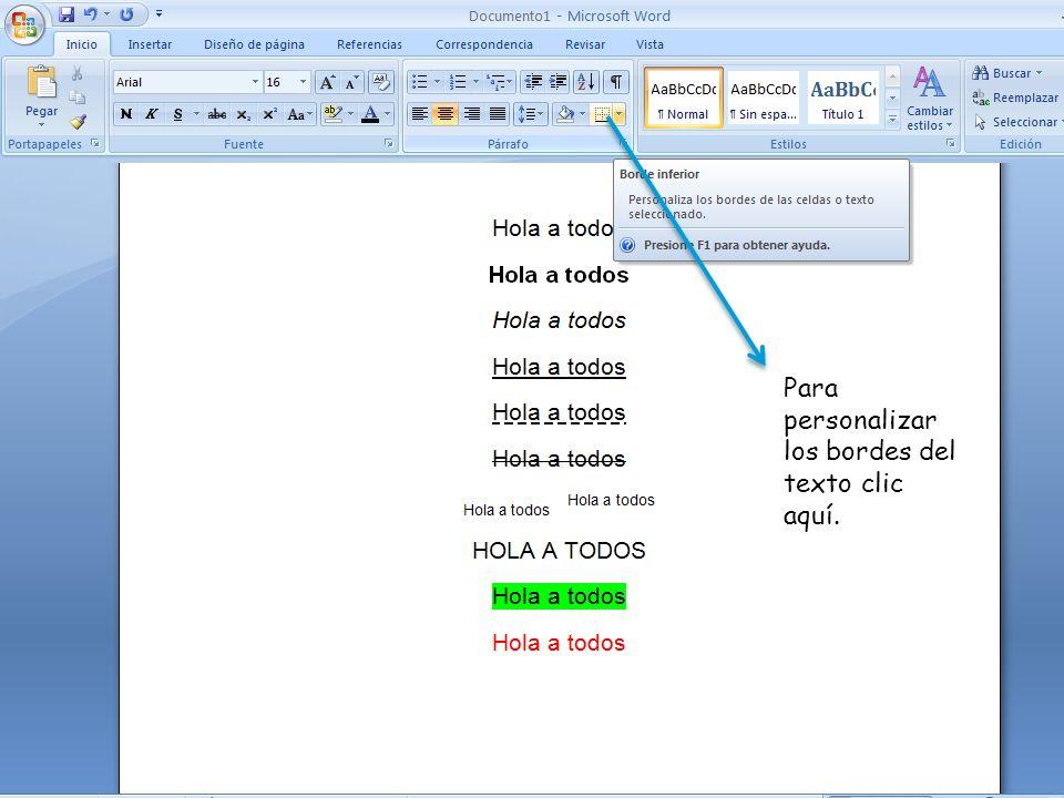 Para personalizar los bordes del texto clic aquí.