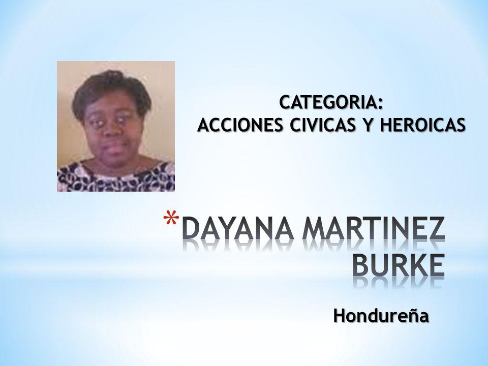 Hondureña CATEGORIA: ACCIONES CIVICAS Y HEROICAS
