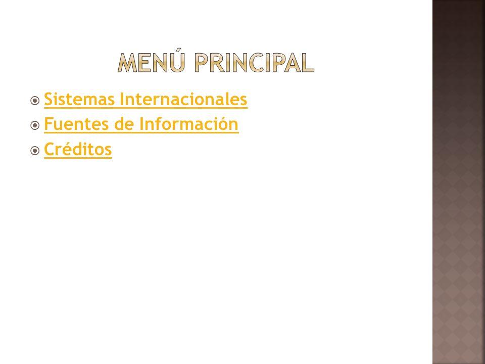 Sistemas Internacionales Fuentes de Información Créditos