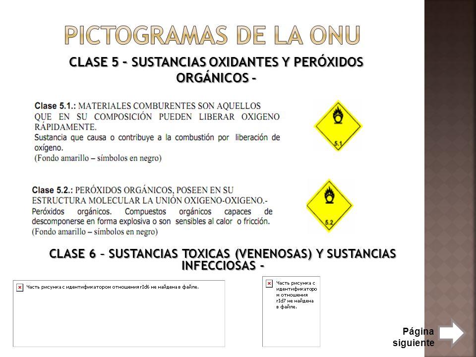 CLASE 5 – SUSTANCIAS OXIDANTES Y PERÓXIDOS ORGÁNICOS - CLASE 6 – SUSTANCIAS TOXICAS (VENENOSAS) Y SUSTANCIAS INFECCIOSAS - Página siguiente