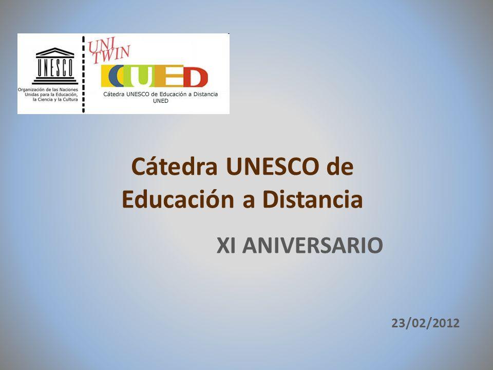 Cátedra UNESCO de Educación a Distancia 23/02/2012 XI ANIVERSARIO