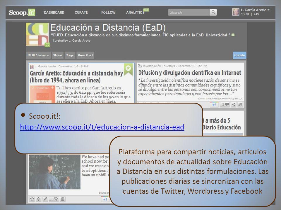 09/02/2012VI Encuentro de Cátedras UNESCO de España Scoop.it!: http://www.scoop.it/t/educacion-a-distancia-ead Plataforma para compartir noticias, art