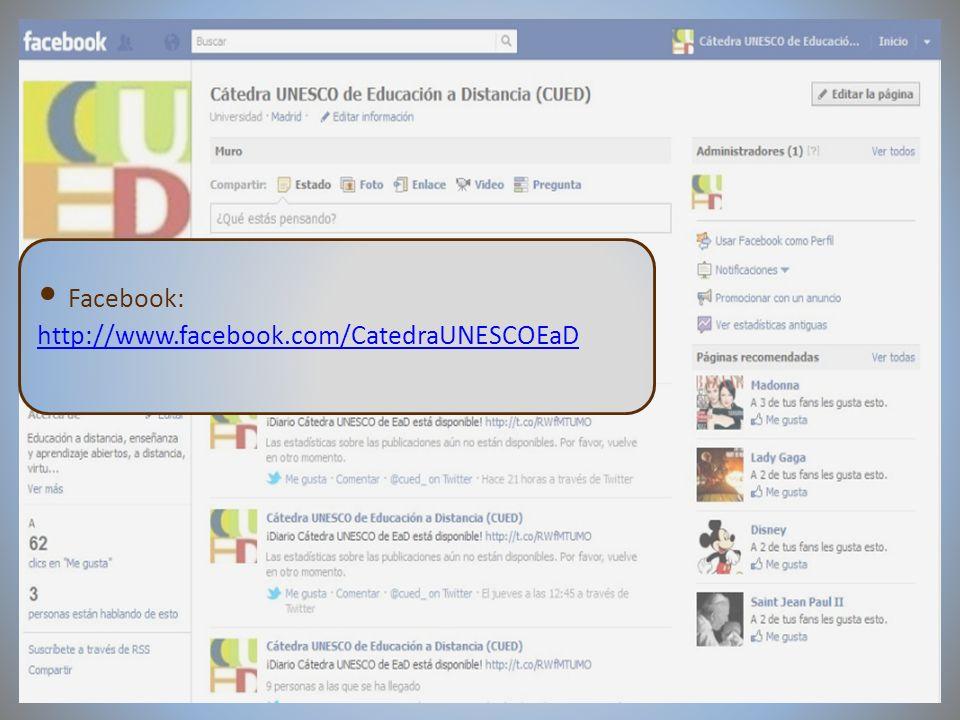09/02/2012VI Encuentro de Cátedras UNESCO de España Facebook: http://www.facebook.com/CatedraUNESCOEaD